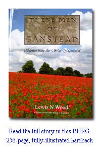 These Men of Banstead   Stories from the War Memorial